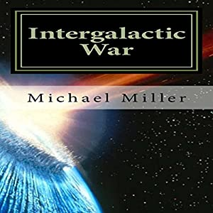 Intergalactic War Audiobook