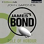 Role of Honour: James Bond Series | John Gardner