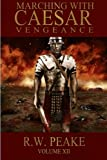 img - for Marching With Caesar: Vengeance (Volume 12) book / textbook / text book