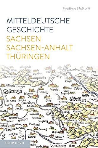 mitteldeutsche-geschichte-sachsen-sachsen-anhalt-thringen