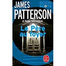 Le Père au foyer : Bookshots (Thrillers) (French Edition)