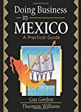 Doing Business in Mexico: A Practical Guide