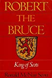 img - for ROBERT M. BRUCE, KING OF SCOTS. [Died A.D. 1529] book / textbook / text book