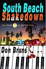 South Beach Shakedown: The Diary of Gideon Pike (The Mick Sever Music Series)
