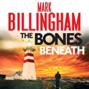 The Bones Beneath: A Tom Thorne Novel | Mark Billingham