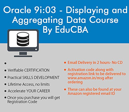 Oracle 9i:03 - Displaying and Aggregating Data by EDUCBA