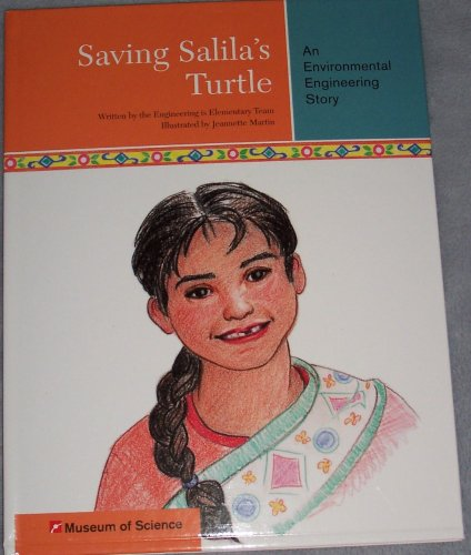 Saving Salila's Turtle: An Environmental Engineering Story (Museum of Science) pdf epub