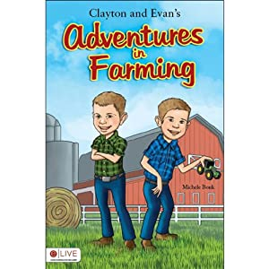 Clayton and Evan's Adventures in Farming Audiobook