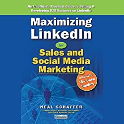 Maximizing LinkedIn for Sales and Social Media Marketing