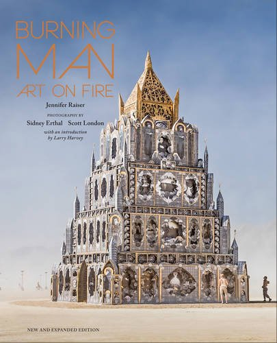 Burning Man: Art on Fire: Revised and Updated