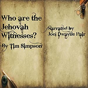 Who Are the Jehovah Witnesses? Audiobook
