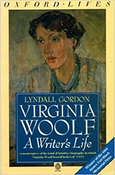 Book Virginia Woolf: A Writer's Life (Oxfords) by Lyndall Gordon (1986-12-05)