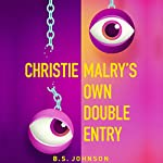 Christie Malry's Own Double-Entry | B. S. Johnson