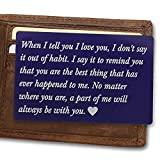 Engraved Navy Wallet Love Note Insert, Metal Wallet Card,When I Tell You I Love You, Mini love Note, Wedding Day Gift, Groom's Gift For Him, Anniversary gifts