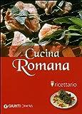 Cucina romana. Ricettario. Ediz. illustrata