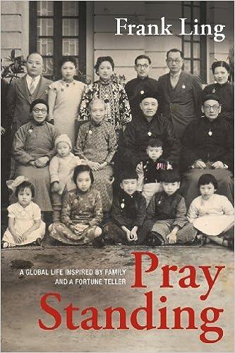 Amazon Pray Standing 9780981249551 Frank Ling Books