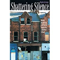 Shattering Silence: Women Nationalism and Political Subjectivity in Northern Ireland (POD)