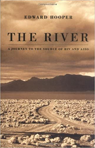 Edward Hooper, The River, A Journey to the Source of HIV and AIDS