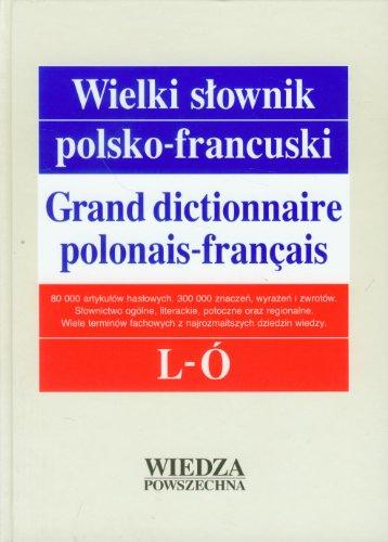 Wielki SĹownik Polsko-Francuski T. 2 L-Ă [KSIÄĹťKA] ()