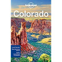Lonely Planet Colorado 3rd Ed.: 3rd Edition