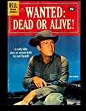 Wanted: Dead Or Alive #1164: Golden Age Western Comic (Four Color #1164)