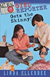Girl Reporter Gets the Skinny!, Linda Ellerbee, 0064409511