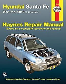hyundai santa fe 2001 thru 2012 all models editors of haynes rh amazon com hyundai santa fe 2.2 crdi owners manual hyundai santa fe 2.2 crdi workshop manual