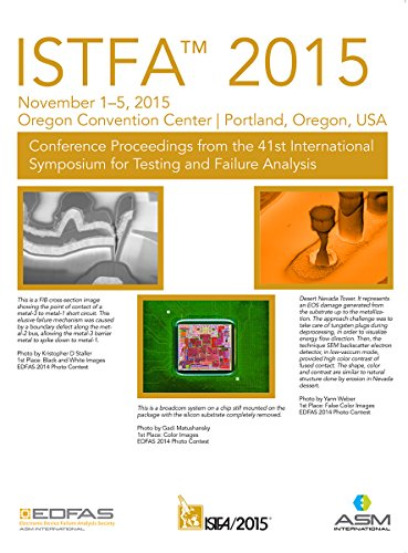 istfa-2015-proceedings-from-the-41st-international-symposium-for-testing-and-failure-analysis