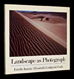 Landscape As Photograph, Jussim, Estelle and Lindquist-Cock, Elizabeth, 0300039417