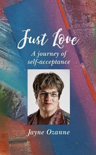 [Best] Just Love: A Journey of Self-Acceptance<br />[Z.I.P]