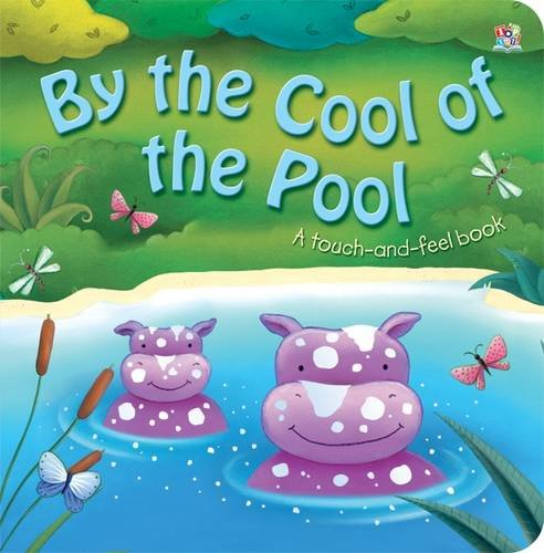 By the Cool of the Pool: Touch and - Ireland Oakley Store