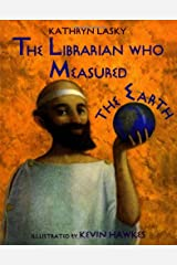 The Librarian Who Measured the Earth Hardcover