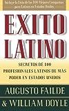 Éxito latino: secretos de 100 profesionales latinos de más poder en Estados Unidos
