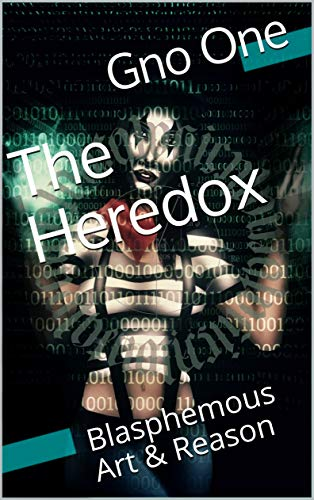 [READ] The Heredox: Blasphemous Art & Reason<br />D.O.C