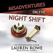 Misadventures on the Night Shift: Misadventures Book 5 | Lauren Rowe
