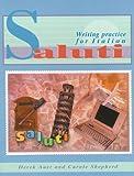 Saluti: Writing Practice for Italian (GCSE Writing Practice)