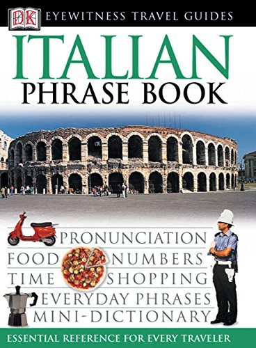 Italian Phrase Book (Eyewitness Travel Guide) (English and Italian Edition)