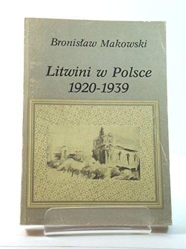 Litwini w Polsce 1920-1939 (Polish Edition)