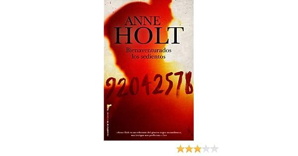 Bienaventurados los sedientos (Criminal (roca)): Amazon.es: Anne Holt, Mario Puertas: Libros