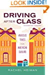 Driving after Class: Anxious Times in...