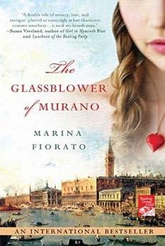 The Glassblower of Murano by [Fiorato, Marina]