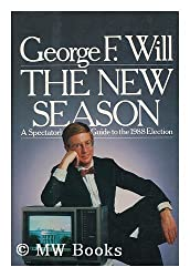 The New Season: A Spectator's Guide to the 1988 Election