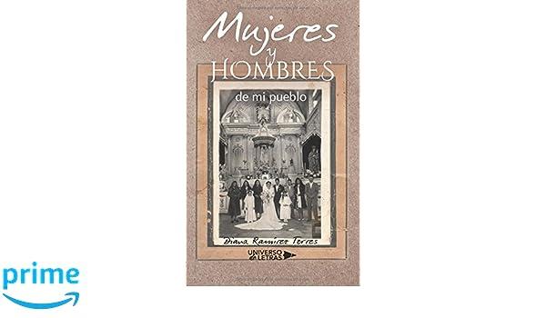 Mujeres y hombres de mi pueblo (Spanish Edition): Diana Ramírez: 9788417436100: Amazon.com: Books