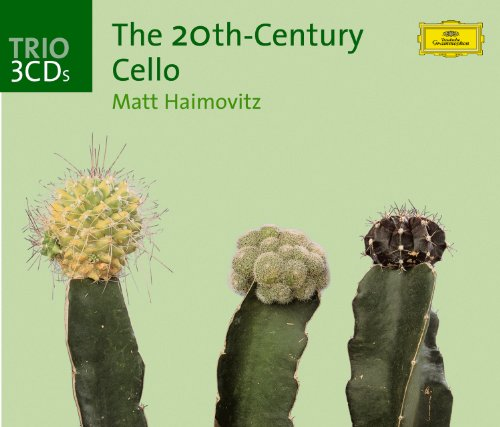 The Twentieth-Century Cello (Cello Album)
