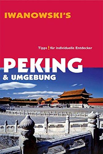 Peking. Reisehandbuch