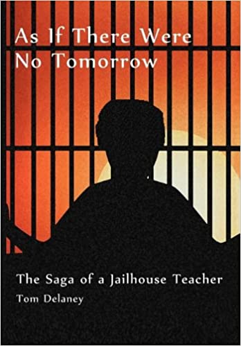 Read download ebooks for free anytime page 9 ebooks free download as if there were no tomorrow the saga of a jailhouse teacher fandeluxe Gallery