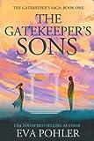 The Gatekeeper's Sons: Gatekeeper's Trilogy, Book One (Volume 1)