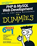 PHP and MySQL Web Development All-In-One Desk Reference for Dummies, Janet Valade, 0470167777