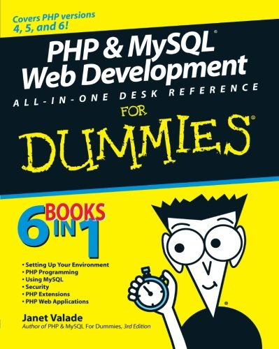 PHP and MySQL Web Development All-in-One Desk Reference For Dummies by For Dummies