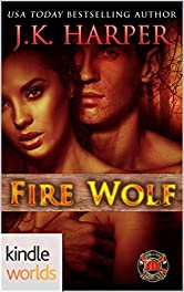 Dallas Fire & Rescue: Fire Wolf (Kindle Worlds Novella) (Black Mesa Wolves Book 0)